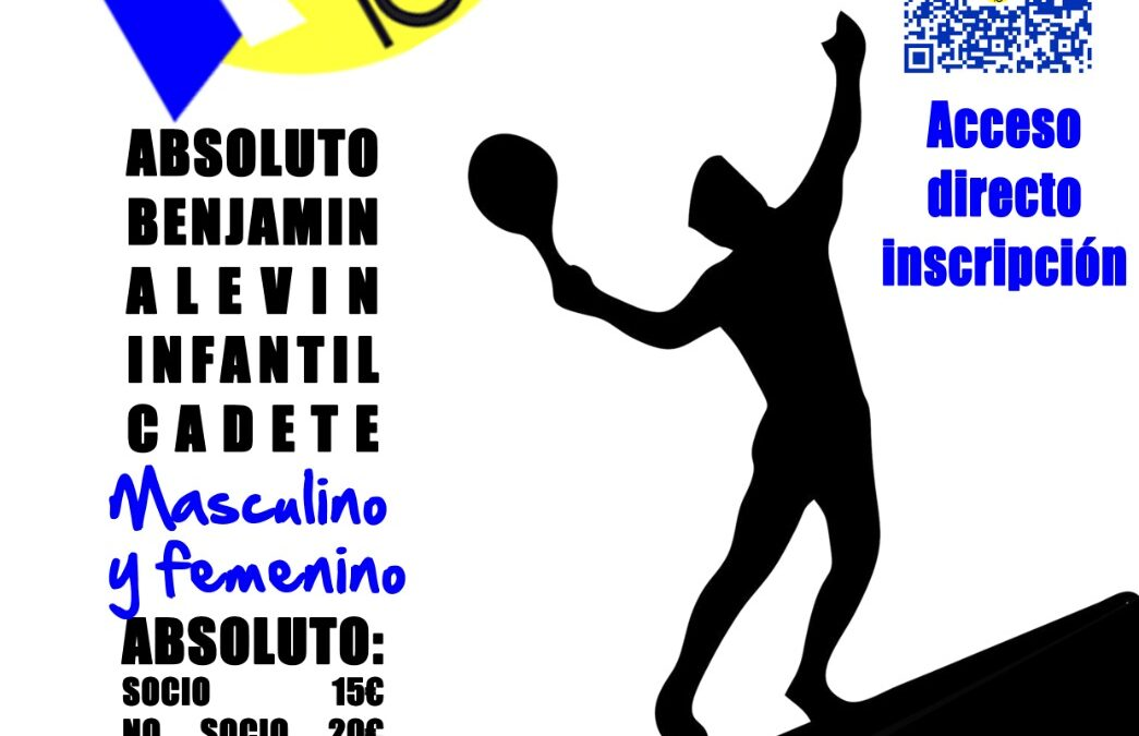 Torneo Absoluto y Torneo Juvenil (Benjamín, Alevín, Infantil y Cadete)
